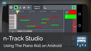 Using the piano roll || n-Track Studio Android Tutorial Series (Intermediate)