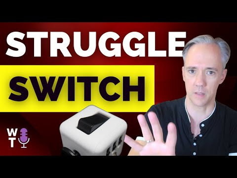 The Struggle Switch - 6 ways to manage emotions