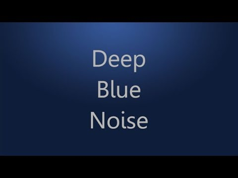12 Hours of Deep Blue Noise for Sleep, Studying, and Relaxation | HD