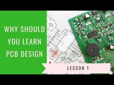 lesson-1-:-why-should-you-learn-pcb-design-[-free-pcb-design-online-course-]