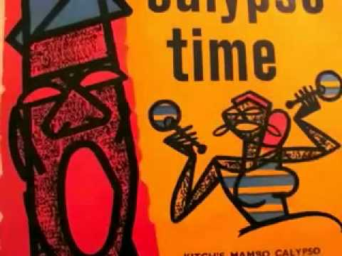 Calypso Time - Lord Kitchener and His Calypso Stars/Russell Henderson Steel Band