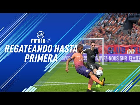 """Regateando hasta Primera Division Ep.4 FIFA 18  """"Fichaje Estrella!"""""""