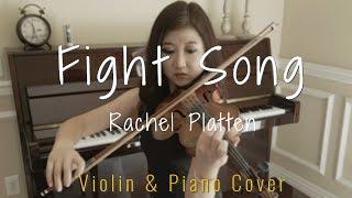 Download lagu Fight Song - Rachel Platten - Violin Cover & Piano