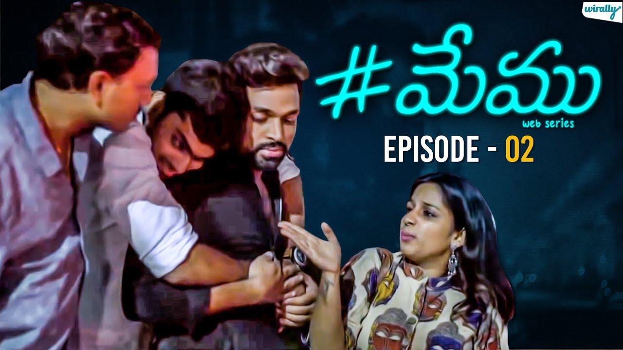 Memu - Telugu Web Series | Episode 2 | Wirally Originals