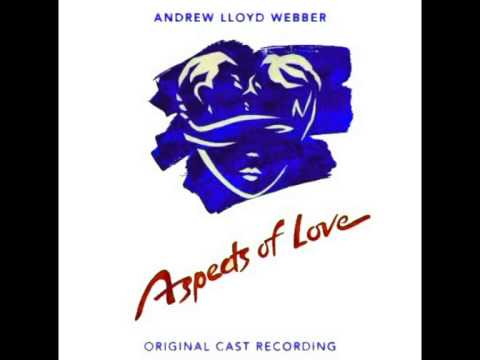 Aspects Of Love (Original 1989 London Cast) - 16. First Orchestral Interlude