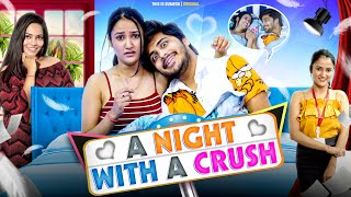 A Night With a Crush | This is Sumesh