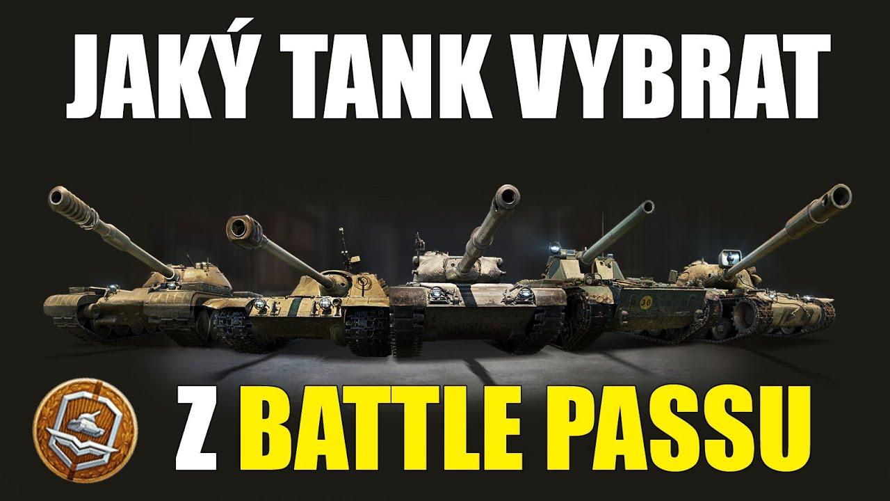 ⚖️ Jaký tank vybrat z BATTLE PASSU | World of Tanks