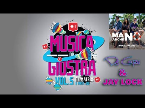 Dj Matrix & Matt Joe feat. IPantellas, Giuli - Ma Anche No (Jay Lock & Dj Capu Bootleg)