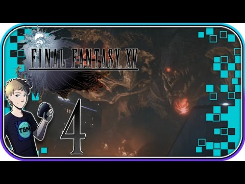 Final Fantasy XV Walkthrough - Part 4: Peace Is Shattered!