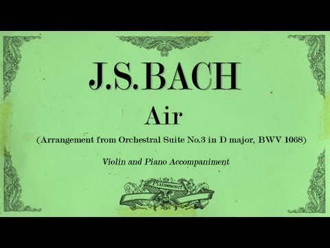 JSBach  Air  from Orchestral Suite No3 in D major BWV 1068 violin  Piano Accompaniment