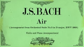 J.S.Bach - Air - from Orchestral Suite No.3 in D major BWV 1068 (violin) - Piano Accompaniment