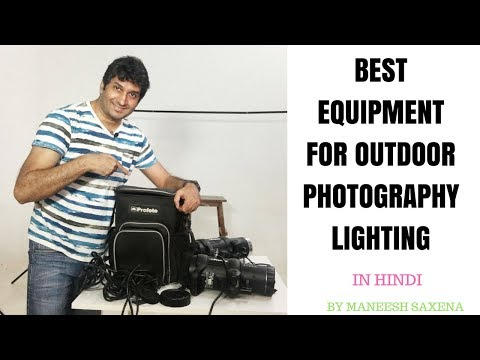 Best equipment for outdoor photography lighting | Hindi tutorial