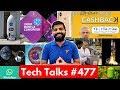 Tech Talks #477 - iPhone X Gold, Android P, Whatsapp Beta, India Mobile Congress, BHIM Cashback