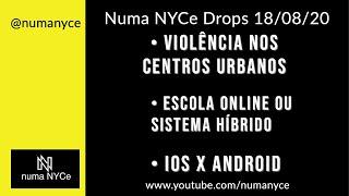 Violência nos Centros Urbanos Americanos; Escola Online X Sistema Híbrido; IOS X Android - NNDrops