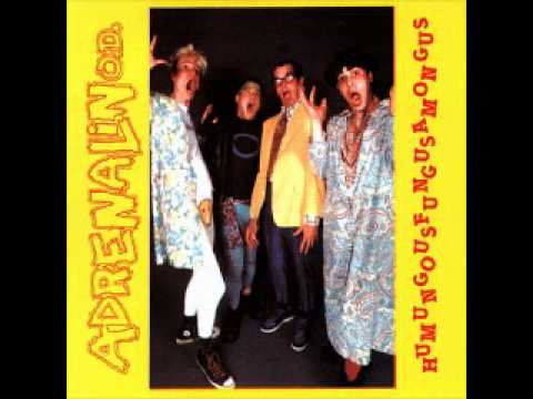 Adrenalin O.D. - Humungousfungusamongus ( FULL ) 1986