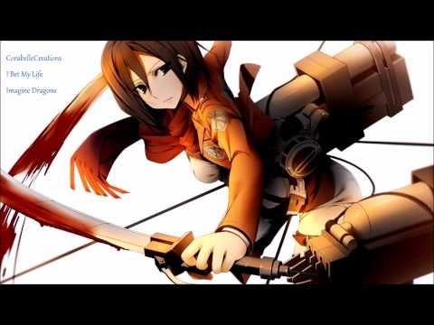 Nightcore - I Bet My Life (Imagine Dragons)
