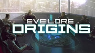 EVE Lore: Origins
