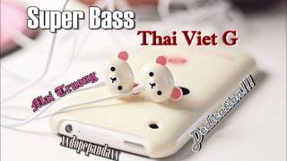 Super Bass (Remix 2011) - Thai Viet G [Dedication]