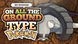 My Opinions on All the Ground Type Pokemon