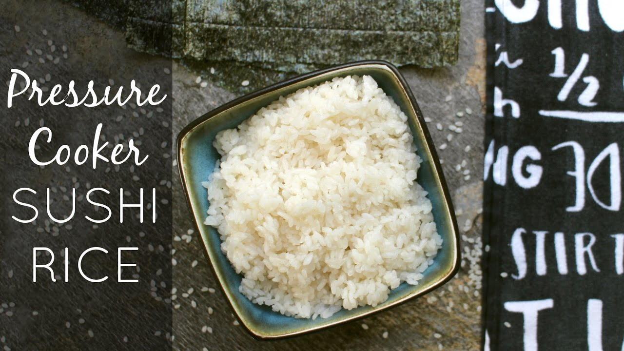 How To Make Sushi Rice In The Instant Pot (or Any Pressure Cooker!)