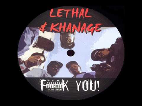 Lethal & Khanage - Fuck You!