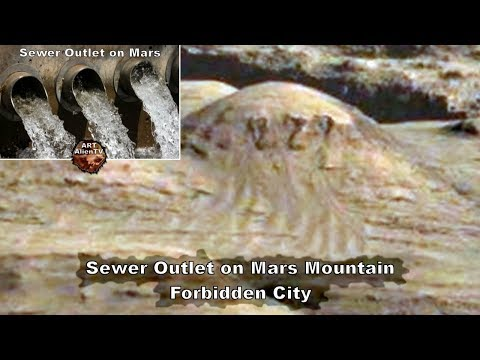 Sewer Outlet on Mars Mountain - Forbidden City - ArtAlienTV