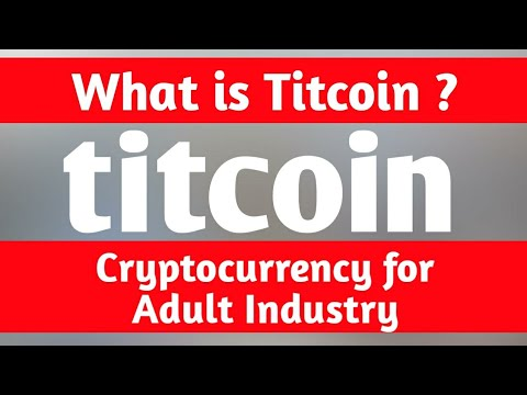 What Is Titcoin ? Cryptocurrency For Adult Industry