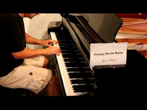 What A Wonderful World - piano - George Weiss RIP.MOV
