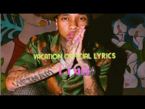 Tyga- Vacation Official Lyrics - YouTube