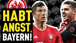 Darum kann Eintracht Frankfurt den FC Bayern schlagen!