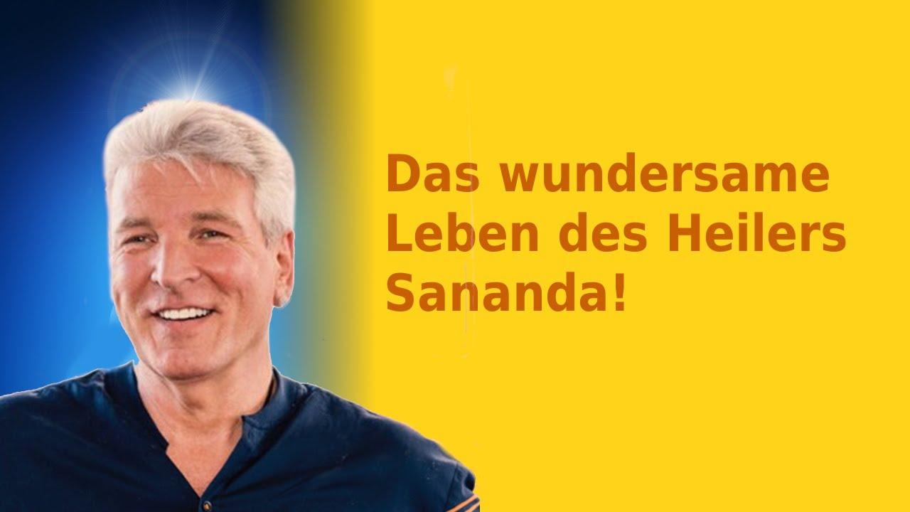 Das wundersame Leben des Heilers Sananda! - Doku
