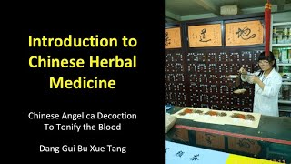 Chinese Angelica Decoction To Tonify The Blood - Dang Gui Bu Xue Tang