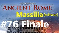Aggressors: Ancient Rome mit Massilia #76: Der Blick zurück FINALE [Deutsch/HD]
