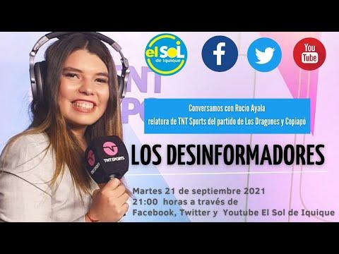 Los Desinformadores Rocío Ayala martes 21 septiembre 2021