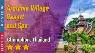 Armonia Village Resort and Spa hotel review Hotels in Chumphon Thailand Hotels
