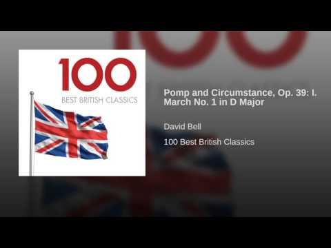 Pomp and Circumstance, Op. 39: I. March No. 1 in D Major
