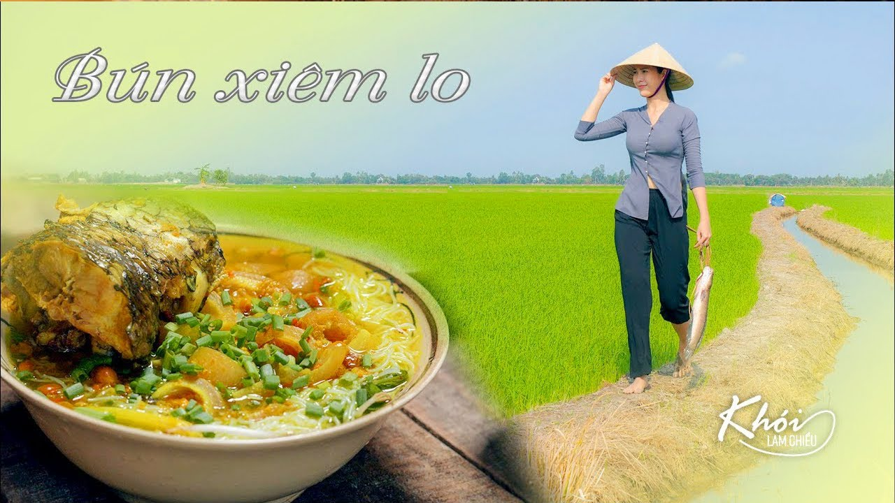 Bún Xiêm Lo Long An - Khói Lam Chiều #35 | Vietnamese Xiem Lo soup noodles in Long An province