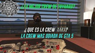 GTA V - ¿Que es la crew xarx?