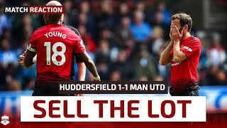 SELL THE LOT! Huddersfield 1-1 Manchester United Reaction | Premier League Review