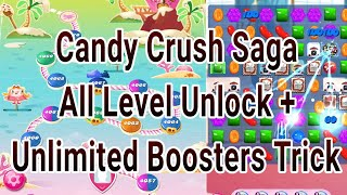 Candy Crush Saga All Level Unlock + Unlimited Boosters - 100% Working