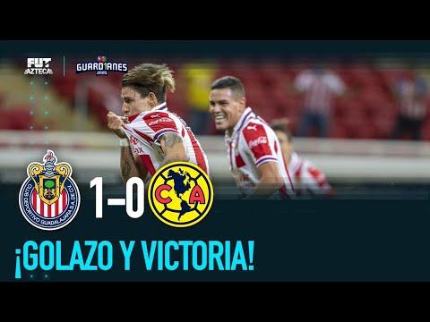 Chivas 1- 0 América   Cuartos de final   Guardianes 2020