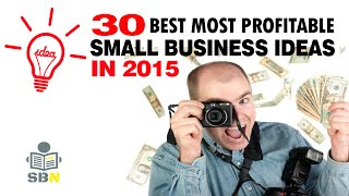 30 Best Most Profitable Small Business Ideas 2015 | Small Business News