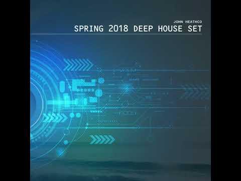 Spring 2018 Deep House Mix