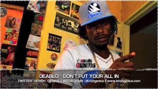 Deablo - Don-t Put Your All In [Bruk Wild Riddim] July 2013