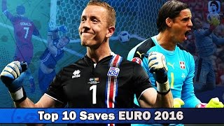Top 10 best Saves EURO 2016 • Лучшие сейвы ЕВРО 2016