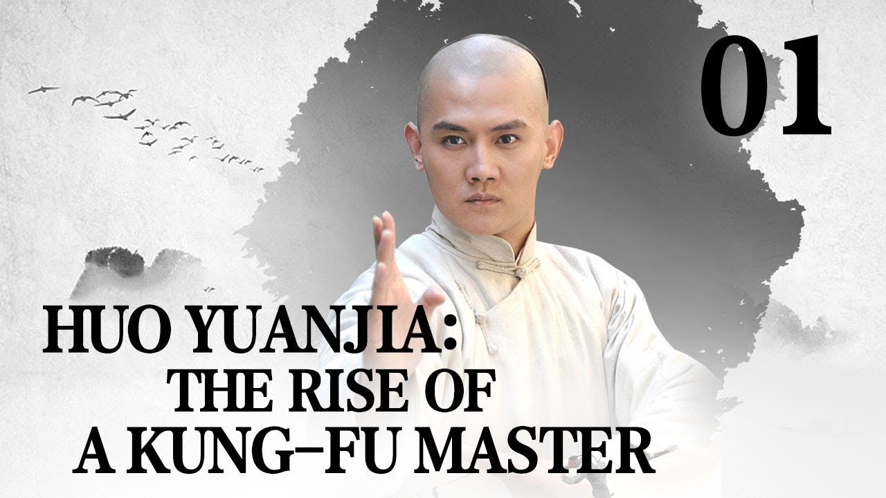 Download [FULL] Huo Yuanjia: the Rise of a Kung-fu Master EP.01 | China Drama