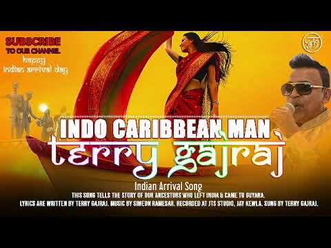 Terry Gajraj | Happy Indian Arrival Day | indo Caribbean Man