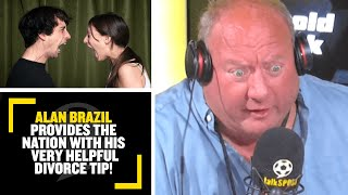 Download Alan Brazil provides the nation with his very helpful divorce tip! 😂