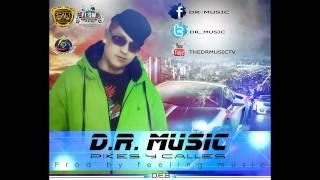 piques & calles - d.r. music (prod by feeling music)