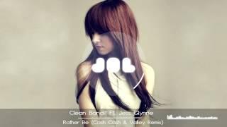 Video Clean Bandit  -  Rather Be (Cash Cash & Valley Remix ) download MP3, 3GP, MP4, WEBM, AVI, FLV Januari 2018